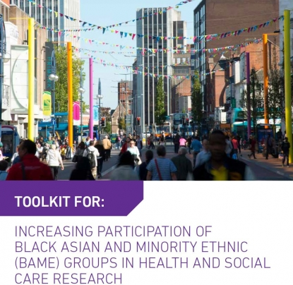 Increasing participation of Black Asian and Minority Ethnic (BAME) groups in health and social care research