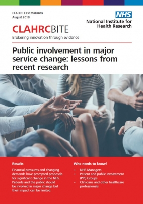 Public involvement in major service change: lessons from recent research
