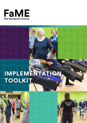 Falls Management Exercise (FaME) Implementation Toolkit
