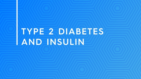 Type 2 diabetes and insulin films