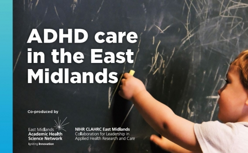 ADHD care in the East Midlands
